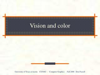 Vision and color