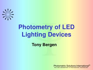 Photometry of LED Lighting Devices