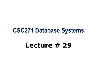 CSC271 Database Systems