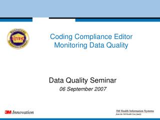 Coding Compliance Editor Monitoring Data Quality