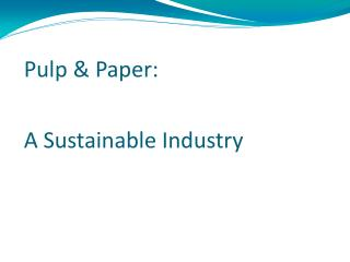 Pulp & Paper: