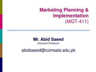 Marketing Planning & Implementation (MGT-411)
