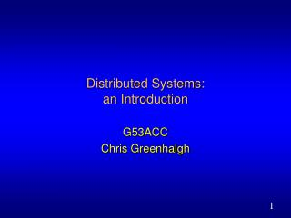 Distributed Systems:  an Introduction
