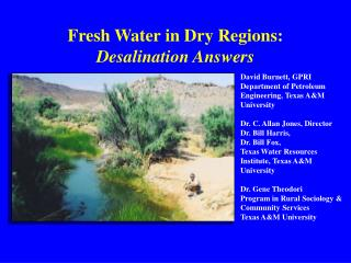 Fresh Water in Dry Regions: Desalination Answers
