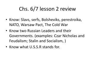 Chs . 6/7 lesson 2 review