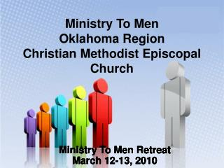 Ministry To Men  Oklahoma Region Christian Methodist Episcopal Church