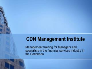 CDN Management Institute