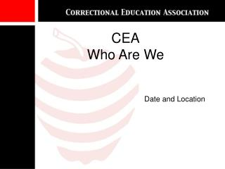 CEA Who Are We
