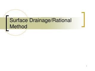Surface Drainage/Rational Method