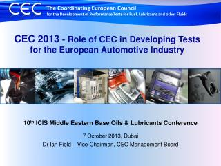 CEC 2013  -  Role of CEC in Developing Tests for the European Automotive Industry
