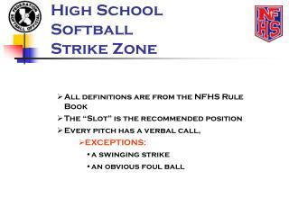 High School Softball  Strike Zone