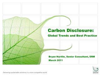 Bryan Hartlin, Senior Consultant, ERM March 2011