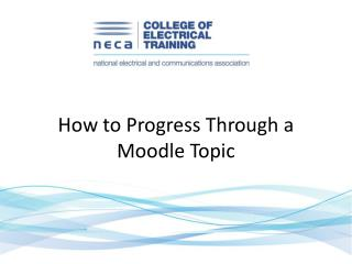 How to Progress Through a Moodle Topic