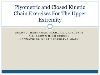 Plyometric and Closed Kinetic Chain Exercises For The Upper Extremity