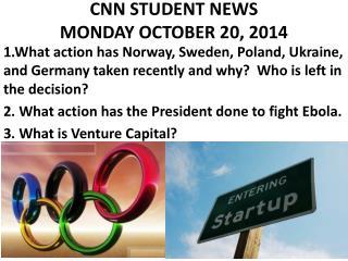 CNN STUDENT NEWS MONDAY OCTOBER 20, 2014