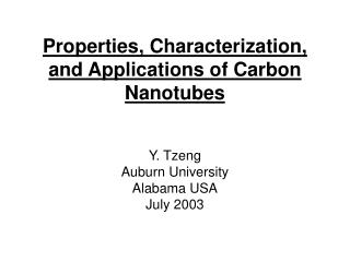 Properties, Characterization,  and Applications of Carbon Nanotubes