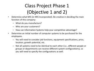 Class Project Phase 1  (Objective 1 and 2)
