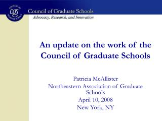 An update on the work of the Council of Graduate Schools