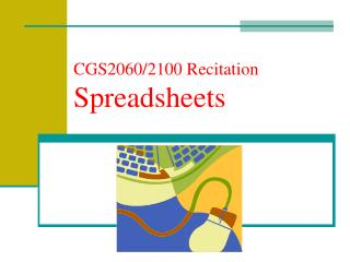 CGS2060/2100 Recitation Spreadsheets