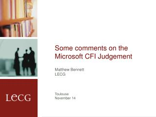 Some comments on the Microsoft CFI Judgement