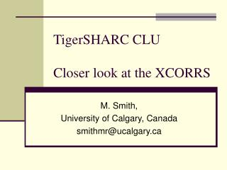 TigerSHARC CLU Closer look at the XCORRS
