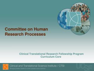 Committee on Human Research Processes