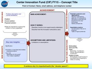 Significance Innovation or new idea that enables proposed solution.