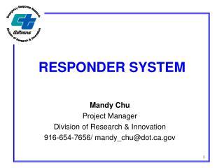 RESPONDER SYSTEM