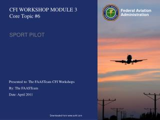 CFI WORKSHOP MODULE 3 Core Topic #6