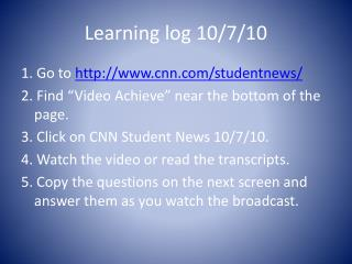 Learning log 10/7/10