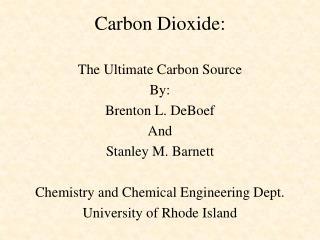 Carbon Dioxide: