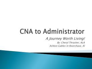 CNA to Administrator