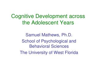 Cognitive Development across the Adolescent Years