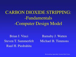 CARBON DIOXIDE STRIPPING: -Fundamentals -Computer Design Model