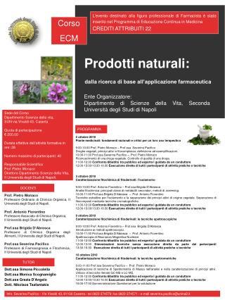 Prodotti naturali:  dalla ricerca di base all applicazione farmaceutica