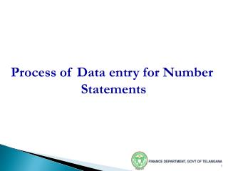 Process of Data entry for Number  Statements