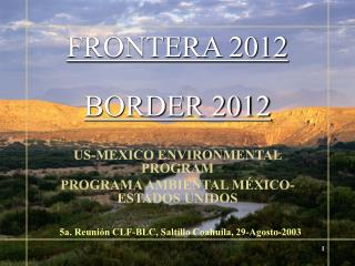 FRONTERA 2012  BORDER 2012