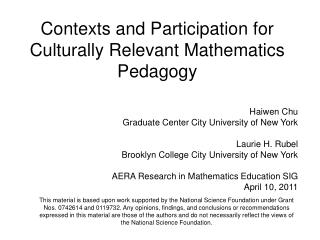 Contexts and Participation for Culturally Relevant Mathematics Pedagogy