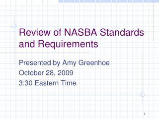 Review of NASBA Standards and Requirements