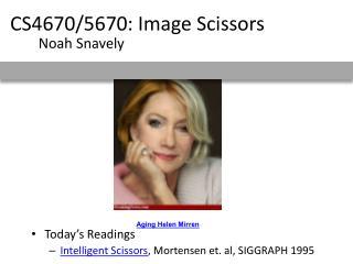 CS4670/5670: Image Scissors