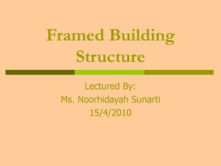 Framed Building Structure