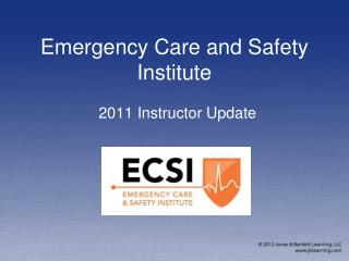 Emergency Care and Safety Institute