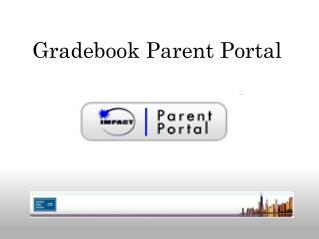 Gradebook Parent Portal