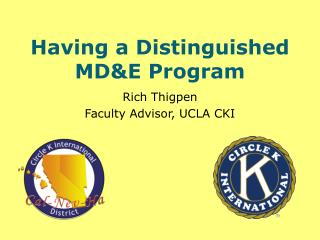 Having a Distinguished MD&E Program