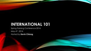 INTERNATIONAL 101
