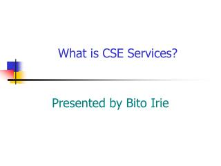 What is CSE Services?