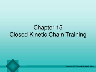 Chapter 15 Closed Kinetic Chain Training