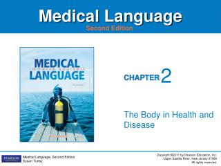 The Body in Health and Disease
