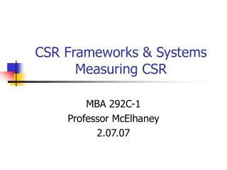 CSR Frameworks & Systems Measuring CSR