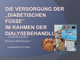 Die Versorgung der  diabetischen f sse   im rahmen der dialysebehandlung